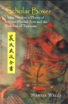 Scholar Boxer, Chang Naizhou's Theory of Internal Martial Arts and the Evolution of Taijiquan