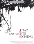 Tao Te Ching, by Lao Tsu translated by Gia Fu Feng and Jane English