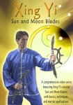 Lunar vs. Solar Eclipse (Xing Yi Sun & Moon Blades, Video and Practice Weapons Package)